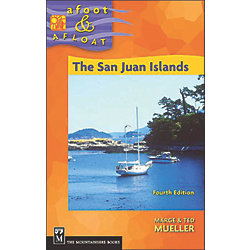 No Longer Available: The San Juan Islands: Afoot & Afloat