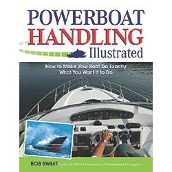 Power Boat Handling Illustrated