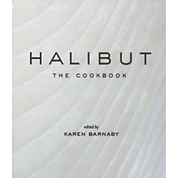 Halibut: The Cookbook