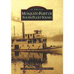 The Mosquito Fleet of South Puget Sound