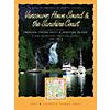 Dreamspeaker Cruising Guide, Vol.3: Sunshine Coast