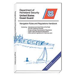 Navigation Rules and Regulations Handbook: International & Inland, 2014 Edition